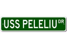 USS PELELIU LHA 5 Street Sign - Navy