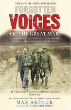 Forgotten Voices Of The Great War by Max Arthur (Paperback, 2003)