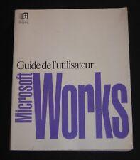 Livre Guide de l'utilisateur MICROSOFT WORKS Windows manuel informatique book