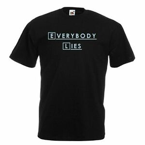 EVERYBODY LIES dr gregory house md TV quote  Mens Womens Kids Funny T-Shirt