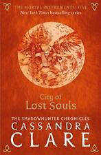 The Mortal Instruments 5: City of Lost Souls by Clare, Cassandra, NEW Book, FREE