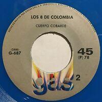 """Los 8 De Colombia  La Roncona / Cuerpo Cobarde Latin Cumbia 45rpm 7"""" Blue wax"""