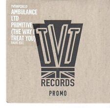 (EA540) Ambulance Ltd, Primitive (The Way I Treat You) - 2005 DJ CD