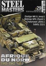 Steel Masters le thematique 29 avril mai juin 2015 / Afrique du Nord 1941-43