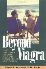 Beyond Viagra; Plain Talk about Treating Male and Female Sexual Dysfun-ExLibrary