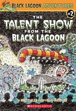 The Talent Show From The Black Lagoon (Turtleback
