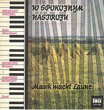 LP W Spokojnym Nastroju - Musik macht Laune - Ireneusz Wrobel, Winfried Benkert