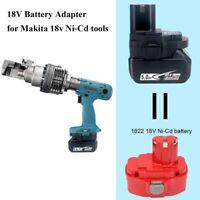 Adapter For Makita 18V Li-ion to Makita 18V Ni-cd Ni-Mh Battery BL1830 Converter