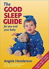 More details for the good sleep guide for you and your baby, henderson, angela, used; good book