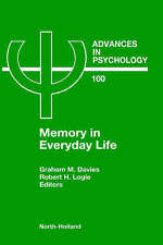 Memory in Everyday Life, Volume 100 (Advances in Psychology) by