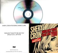 SHERYL CROW Wouldn't Want To Be Like You 2018 UK 1-tk promo test CD Annie Clark