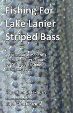 Fishing For Lake Lanier Striped Bass: A Discussion Of Modern Methods And Tech...