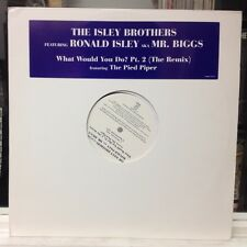 """NM 12""""~The ISLEY BROTHERS~R.KELLY~What Would You Do? Pt.2~The Remix~[x3 Mixes]~"""