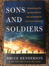 SONS AND SOLDIERS - Bruce Henderson (Hardcover, 2018, Free Postage)