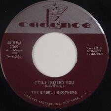 EVERLY BROTHERS: ('Til) I Kissed You CADENCE Orig 45 Super VG++ Hear