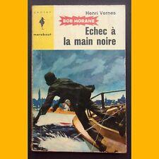 Bob Morane ECHEC À LA MAIN NOIRE Henri Vernes années 1950-1960
