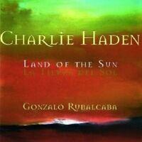 CHARLIE FEAT. RUBALCABA,GONZALO HADEN - LAND OF THE SUN  CD NEW!