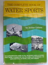 Vntg The Complete Book of Water Sports by Arthur Liebers HC DJ 1962 Scuba Surf