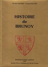 """Livre Régional """" Histoire de Brunoy """" Dr Jean Gautier - Jacques Gauchet  (345 )"""