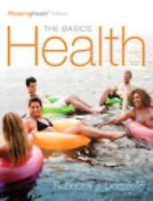 Health : The Basics, the MasteringHealth Edition, Books a la Carte Edition by...