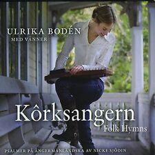 ULRIKA BODÉN - KORKSANGERN-FOLK HYMNS  CD NEU
