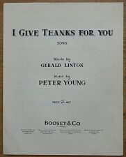 I Give Thanks For You by Gerald Linton & Peter Young – Pub.1943