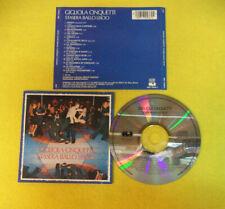 CD GIGLIOLA CINQUETTI Stasera ballo liscio 1973 Ita CGD 9031702362 no lp (CI54)