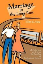 Marriage in the Long Run: A Collection of Articles for Families of Professional