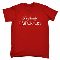 Perfectly Imperfect MENS T-SHIRT tee birthday slogan sarcastic ironic funny gift