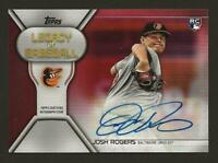 2019 Topps Series 2 Legacy of Baseball Auto Red JOSH ROGERS Orioles RC 11/25