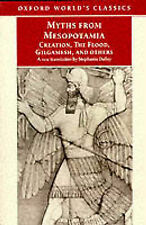 Myths from Mesopotamia: Creation, the Flood, Gilgamesh and Others by Oxford...