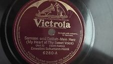 Ernestine Schumann-Heink  78rpm single 12-inch Victrola #6280 Samson Und Delilah
