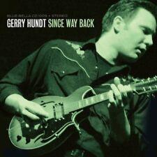 Gerry Hundt - Since Way Back [New CD]