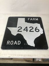 Authentic Retired Texas Farm Road 2426 Highway Sign Sabine County