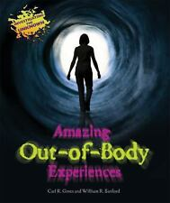 Amazing Out-Of-Body Experiences (Investigating the Unknown (Library))-ExLibrary