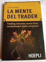 LA MENTE DEL TRADER-Giacomo Probo-ed HOEPLI-(Rif. 2)