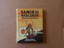 Turnbull, Field - Samurai Warlords, The book of the Daimyo - Blandford press
