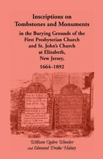 Inscriptions on Tombstones and Monuments in the, Wheeler, Ogden,,