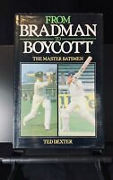 From Bradman to Boycott, Ted Dexter, signed by Bradman, Boycott, 1981, cricket