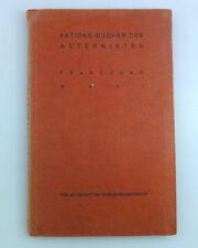 FRANZ JUNG - SAUL, EA 1916 Verlag DIE AKTION, Berlin Expressionismus Aeternisten