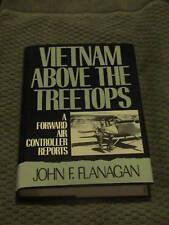 Vietnam Above The Treetops John F. Flanagan HCDJ 1st NF