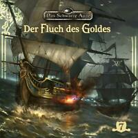 DAS SCHWARZE AUGE - DER FLUCH DES GOLDES FOLGE 7   CD NEU