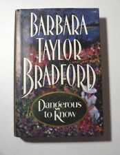 "Barbara Taylor Bradford SIGNED book ""Dangerous to Know"" 1st Ed HC/DJ Excellent"
