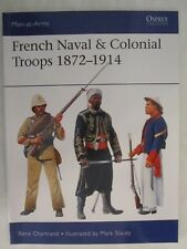 Osprey Men-At-Arms 517: French Naval and Colonial Troops 1872-1914
