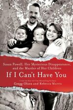 If I Cant Have You: Susan Powell, Her Mysterious