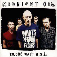 MIDNIGHT OIL - 20000 watt R.S.L. - CD Album