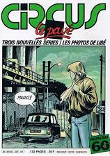 CIRCUS N° 60 3 NOUVELLES SERIES LES PHOTOS DE LIBE GLENAT AVRIL 1983 BON ETAT