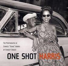 "One Shot Harris: The Photographs of Charles ""Teenie"" Harris, , Crouch, Stanley,"