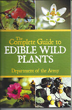 BOOK - ARMY, COMPLETE GUIDE TO EDIBLE WILD PLANTS SURVIVAL OUTDOOORS