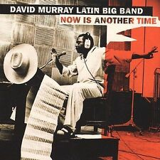 New: MURRY,DAVID LATIN BIG BAND: Now Is Another Time  Audio CD